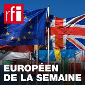 Podcast RFI - Européen de la semaine