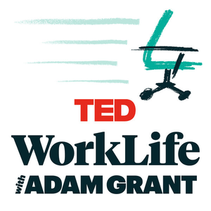 Podcast WorkLife with Adam Grant