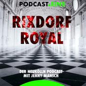 Podcast #RixdorfRoyal