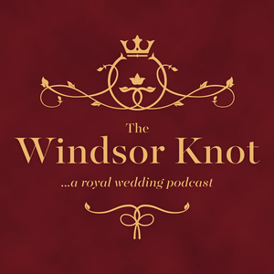 Podcast The Windsor Knot