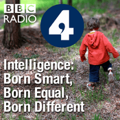 Podcast Intelligence: Born Smart, Born Equal, Born Different
