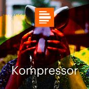 Podcast Kompressor - das Kulturmagazin - Deutschlandfunk Kultur