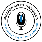 Podcast Millionaires Unveiled