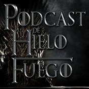 Podcast Podcast de Hielo y Fuego