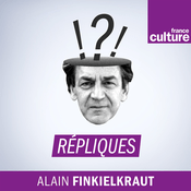Podcast Répliques - France Culture