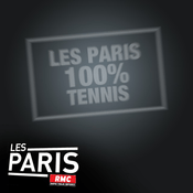 Podcast RMC - Les Paris RMC 100% Tennis