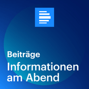 Podcast Informationen am Abend - Deutschlandfunk