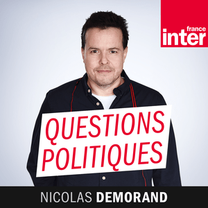 Podcast France Inter - Questions politiques