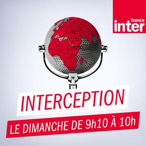 Podcast France Inter - Interception