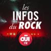 Les Infos Du Rock OUI FM