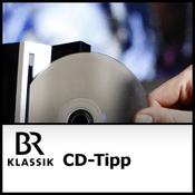 Podcast BR Klassik - CD-Tipp