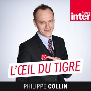 Podcast France Inter - L'Oeil Du Tigre