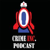 Podcast Crime Inc. Podcast