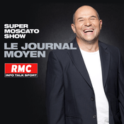 Podcast RMC - Le Journal Moyen