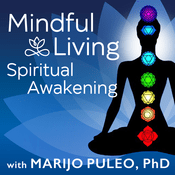 Podcast Mindful Living Spiritual Awakening
