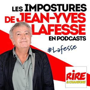 Podcast Rire & Chansons - Les impostures de Jean-Yves Lafesse en podcasts