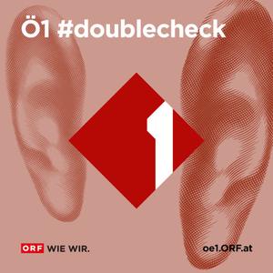 Podcast Ö1 #doublecheck
