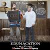 SModcast - Edumacation