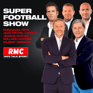 Podcast Super Football Show - RMC