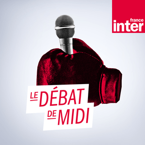 Podcast Le Débat de midi