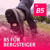 Podcast B5 aktuell - B5 für Bergsteiger