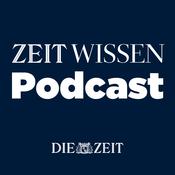 Podcast ZEIT Wissen