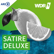 Podcast WDR 5 Satire Deluxe - Ganze Sendung