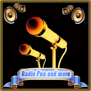 Radio Radio Fun and more