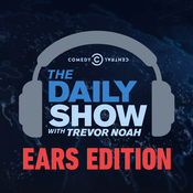 Podcast The Daily Show With Trevor Noah: Ears Edition