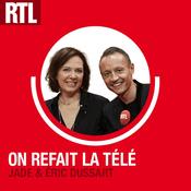 Podcast On refait la télé - RTL