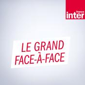 Podcast Le Grand Face-à-face - France Inter