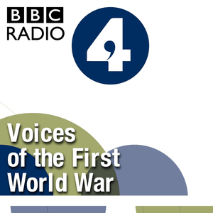 Podcast Voices of the First World War