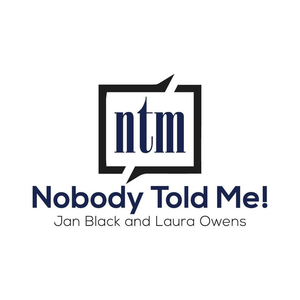 Podcast Nobody Told Me!