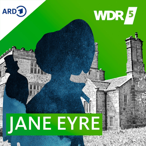 Podcast WDR 5 Jane Eyre Hörbuch