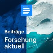 Podcast Forschung Aktuell - Deutschlandfunk