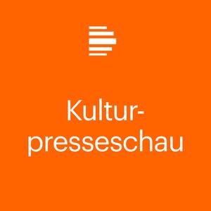 Podcast Kulturpresseschau - Deutschlandfunk Kultur