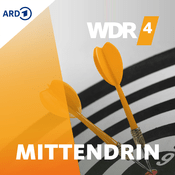 Podcast WDR 4 - Mittendrin - In unserem Alter