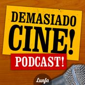 Podcast Demasiado Cine Podcast!