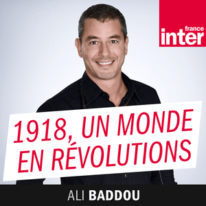 Podcast Un monde en révolutions