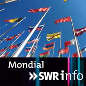 Podcast SWRinfo Mondial