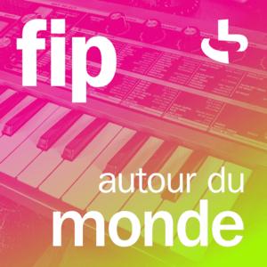 Radio FIP autour du monde