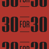 Podcast 30 For 30 Podcasts