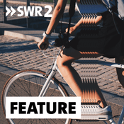 Podcast SWR2 Feature