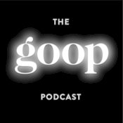 Podcast The goop Podcast