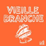 Podcast Vieille Branche