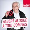 France Inter - La chronique d'Albert Algoud