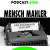 #MenschMahler - Die Podcast Kolumne - podcast eins GmbH