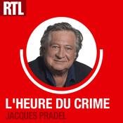 Podcast RTL - L'heure du crime