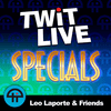 TWiT: Live Specials