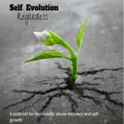 Podcast Self Evolution Regardless